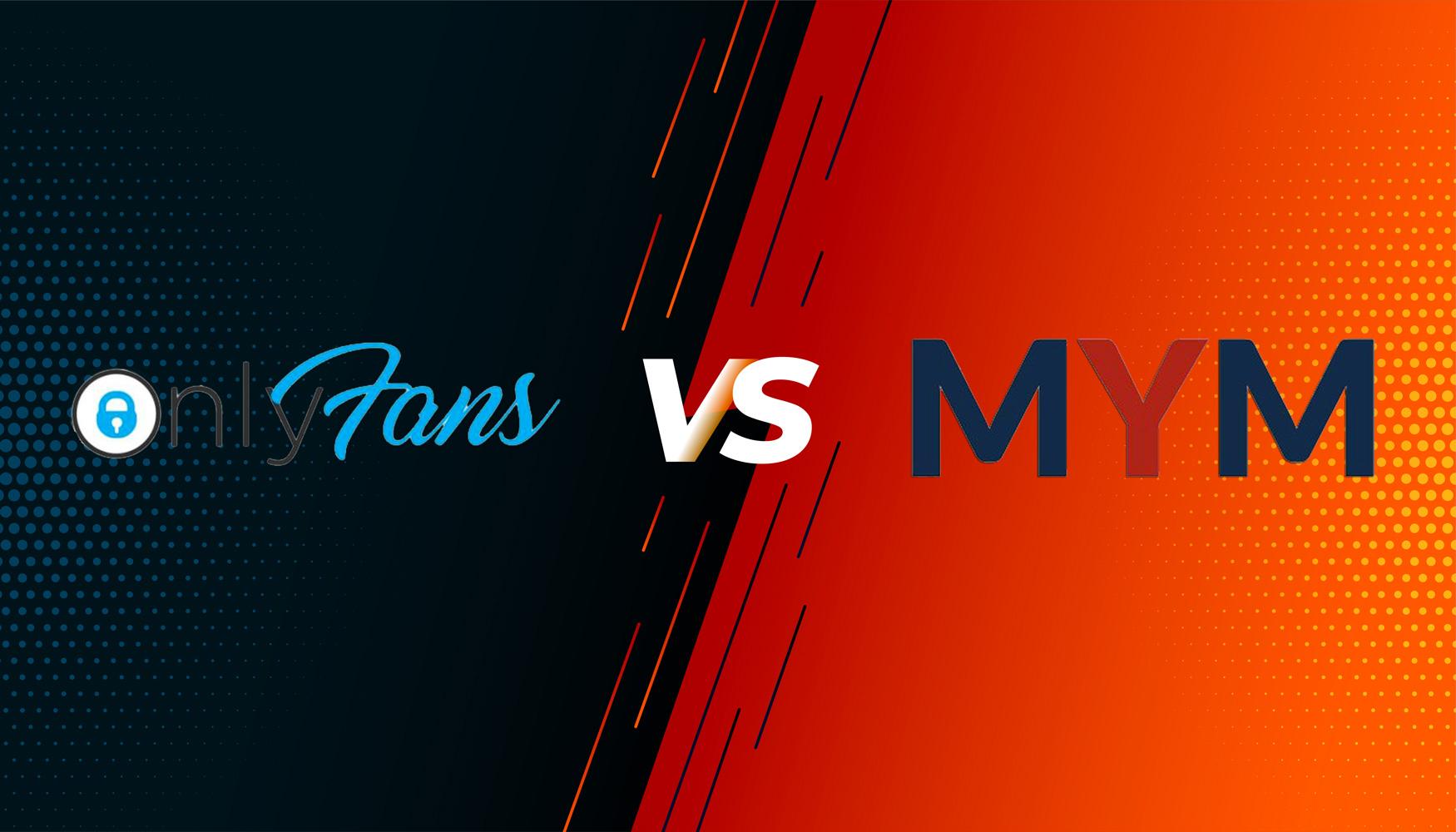 Only Fans VS Mym Fans : Le duel